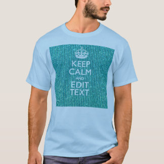Personalize Easily KEEP CALM AND Edit Text T-Shirt