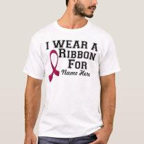 Personalize I Wear a Burgundy Ribbon T-Shirt