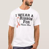 Personalize I Wear a Peach Ribbon T-Shirt