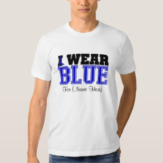 Personalize I Wear Blue Ribbon Colon Cancer Tee Shirts