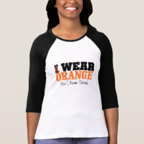 Personalize I Wear Orange Ribbon Kidney Cancer T-Shirt