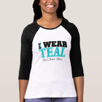 Personalize I Wear Teal Ovarian Cancer Shirt