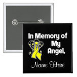 Personalize In Memory of My Angel Bladder Cancer Button