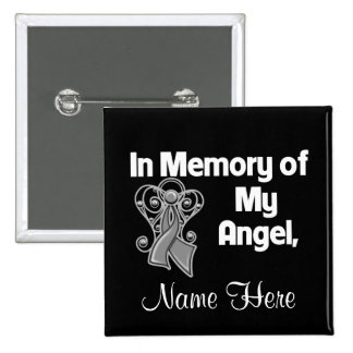 Personalize In Memory of My Angel Brain Cancer Pinback Button