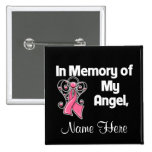Personalize In Memory of My Angel Breast Cancer Pins