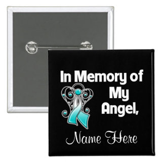 Personalize In Memory of My Angel Cervical Cancer Buttons