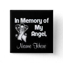 Personalize In Memory of My Angel Lung Cancer Button