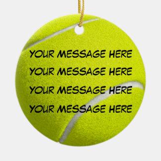 Personalize it, Tennis Ball Ceramic Ornament