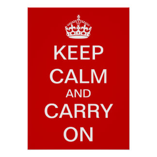 Personalize Keep Calm and Carry On Poster
