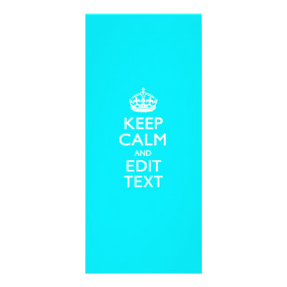 Personalize KEEP CALM AND Edit Text Turquoise Blue Rack Card Template