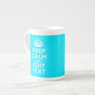 Personalize Keep Calm Your Text Turquoise Accent Tea Cup