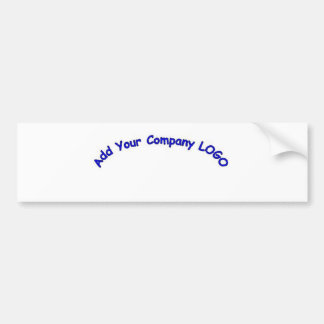 PERSONALIZE me with your CUSTOMER COMPANY LOGO Bumper Sticker