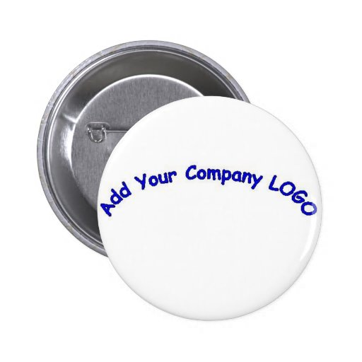 PERSONALIZE me with your CUSTOMER COMPANY LOGO!! 2 Inch Round Button