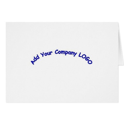PERSONALIZE me with your CUSTOMER COMPANY LOGO!! Greeting Card