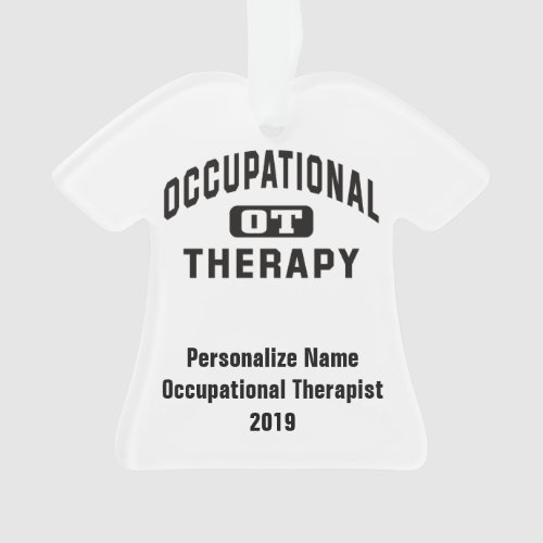 Personalize Name Occupational Therapist OT Ornament