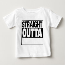 personalize straight outta baby T-Shirt
