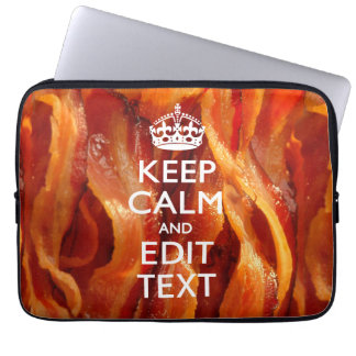 Personalize This with Keep Calm and Bacon Decor Laptop Sleeves
