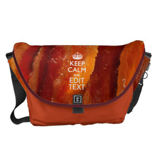 Personalize This with Keep Calm and Sizzling Bacon Messenger Bag