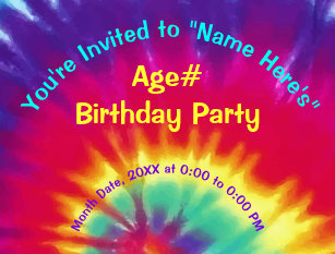 Personalize Tie Dye Birthday Invitations Your Text