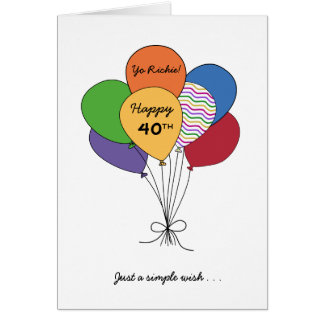 Personalize With Name~Happy 40th Birthday Wish Card