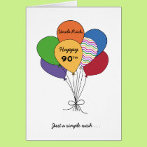 Personalize With Name~Happy 90th Birthday Wish Card