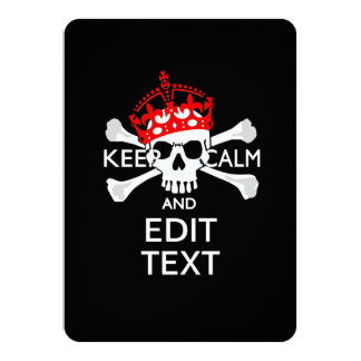 """Personalize with Text Keep Calm Crossbones Skull 4.5"""" X 6.25"""" Invitation Card"""