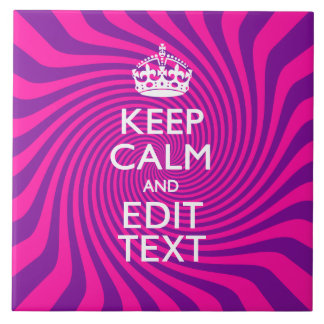 Personalize Your Keep Calm Saying Hot Pink Swirl Ceramic Tile
