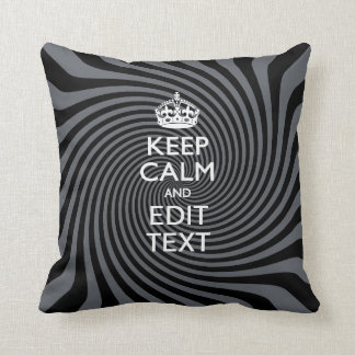 Personalize Your Keep Calm Text on Black Swirl Throw Pillow