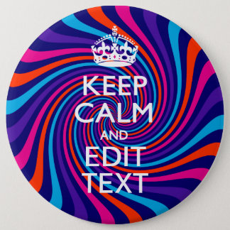 Personalize Your Keep Calm Text on Multicolored Button