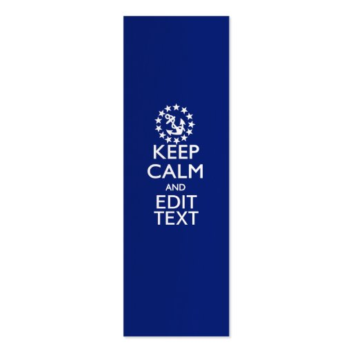 Personalize Your Nautical Keep Calm And Edit Text Business Card
