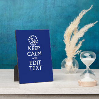 Personalize Your Nautical Keep Calm And Edit Text Plaque