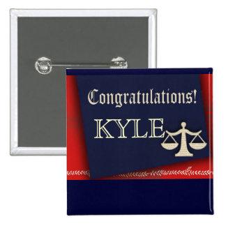 Personalize your own law school graduate design button
