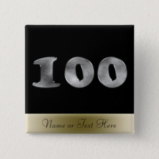 Personalized 100th Birthday Silver | Number 100 Pinback Button