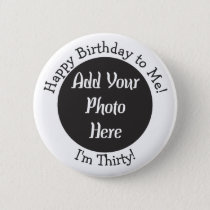 Personalized 30th Birthday Photo Button