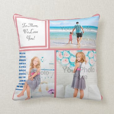Personalized 3 Photo Collage Pink Mom Love Throw Pillow