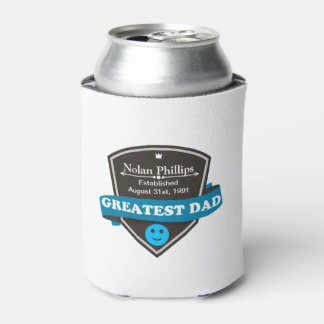 Personalized Add Greatest Dad's Name And Date Can Cooler