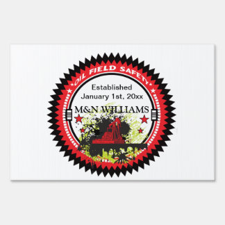 Personalized Add Your Name Oil Field Safety Logo Sign