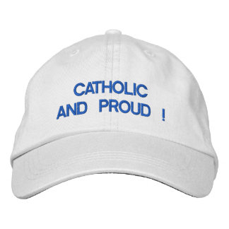 Personalized Adjustable Hat - CATHOLIC AND PROUD! Embroidered Hat