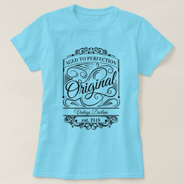 Personalized Aged to Perfection Vintage Original T-Shirt