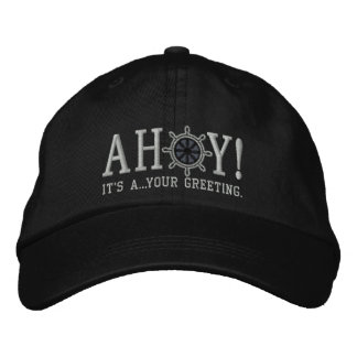 Personalized AHOY! Nautical Greetings Embroidery Baseball Cap