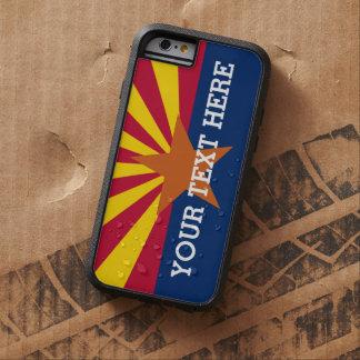 Personalized Arizona Flag Tough Xtreme iPhone 6 Case