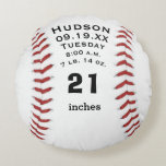 "Personalized Baseball Name and Baby Stats Round Pillow<br><div class=""desc"">Personalized Baseball Name and Baby Stats or Birth Record.  Vintage Baseball with Your Players Name and Players Number.  Great Gift for the Baseball Team Player or Baseball Fan.</div>"