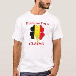 Personalized Belgian Kiss Me I'm Claeys T-Shirt