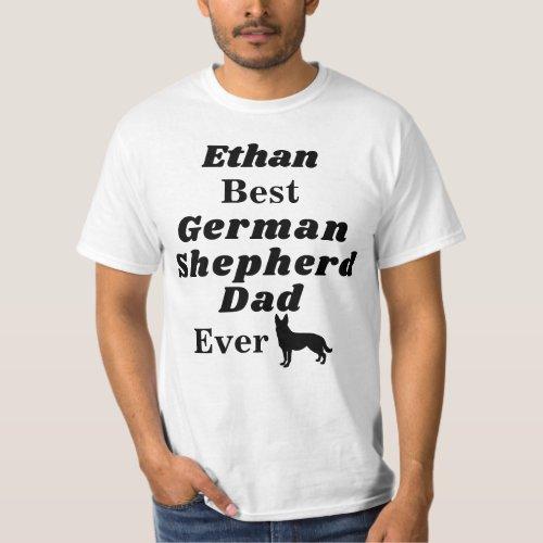 Personalized Best German Shepherd Dad Ever T_Shirt
