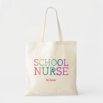 Personalized Best School Nurse Ever Colorful Fun Tote Bag
