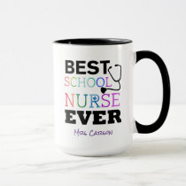Personalized Best School Nurse Ever Colorful Mug