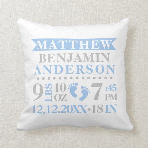 Personalized Blue Grey Birth Stat BABY Boy Nursery Throw Pillow