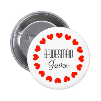 Personalized bridesmaid buttons with red hearts