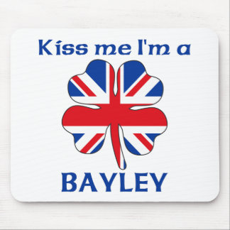 Personalized British Kiss Me I'm Bayley Mouse Pad