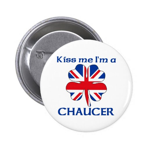 Personalized British Kiss Me I'm Chaucer Button